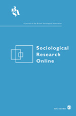 Sociological Research Online   SAGE Publications Inc