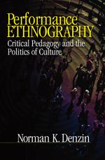 Performance Ethnography | SAGE Publications Inc