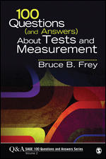 100 Questions (and Answers) About Tests and Measurement | SAGE