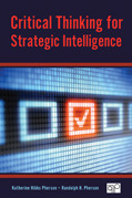 Critical Thinking for Strategic Intelligence Book Cover