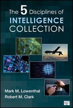 The Five Disciplines of Intelligence Collection Book Cover
