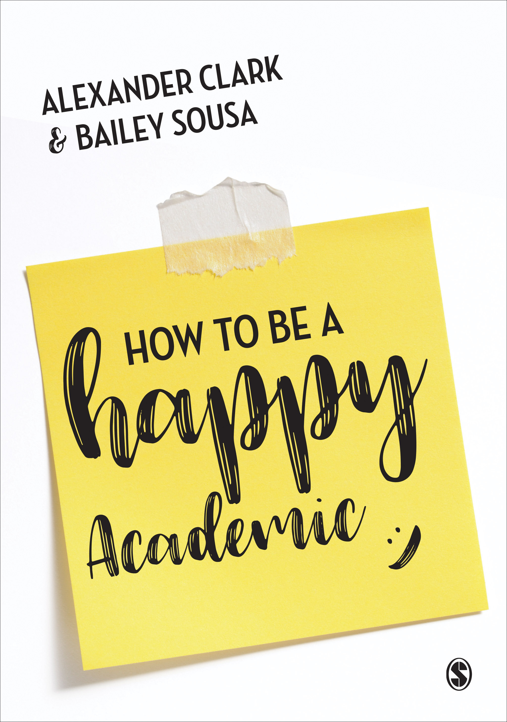 How to be a Happy Academic