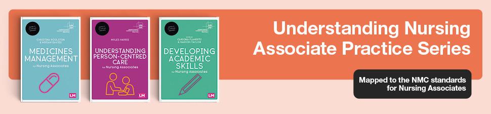 Understanding Nursing Associate Practice Series