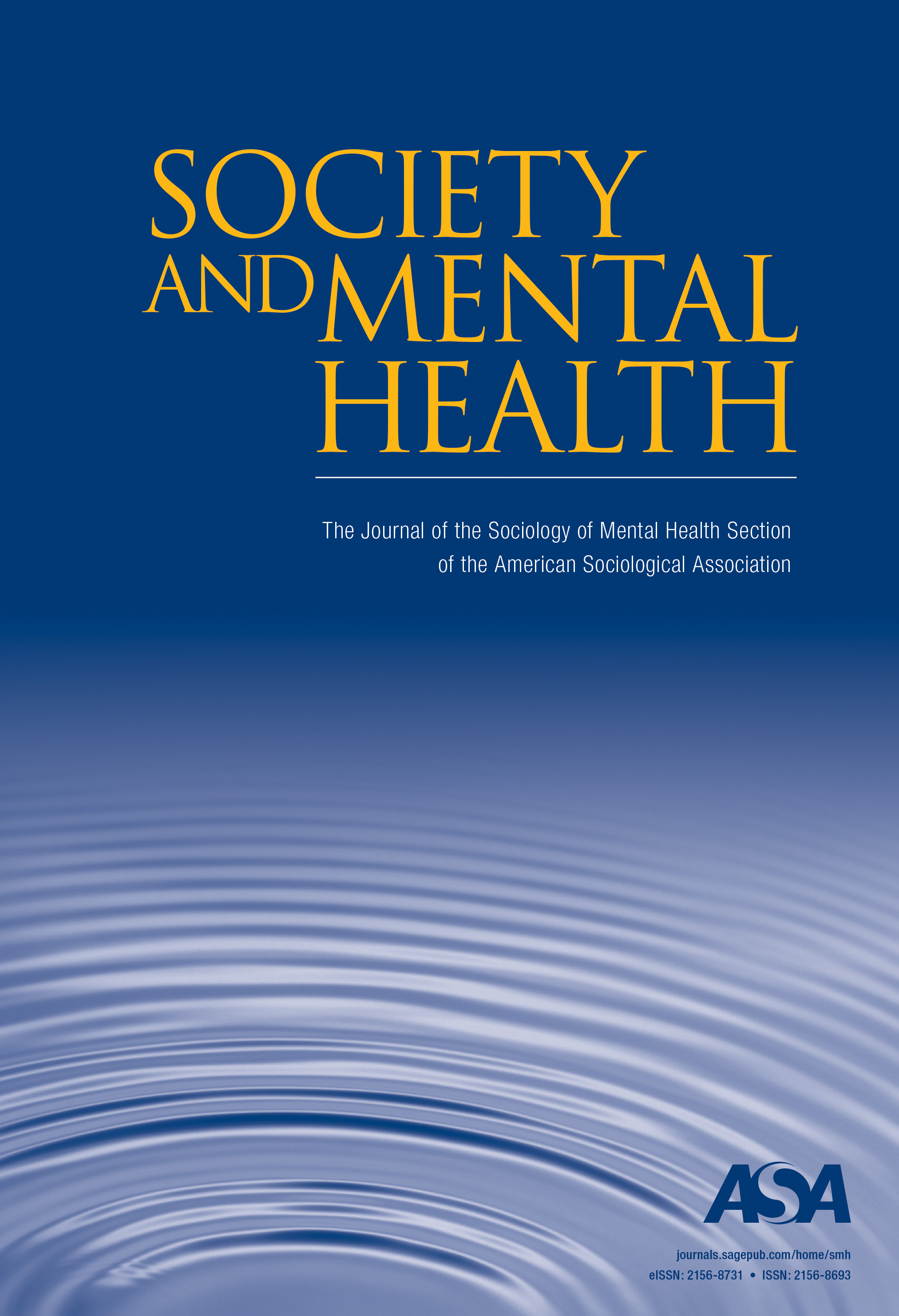 Family Neighborhood Impact Mental >> Society And Mental Health Sage Journals