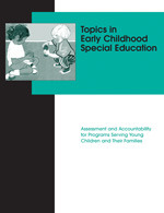 Topics in Early Childhood Special Education