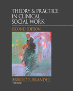 Theory &  Practice in Clinical Social Work