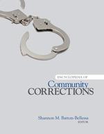 Encyclopedia of Community Corrections