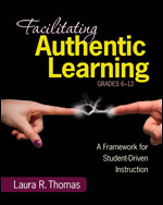 Facilitating Authentic Learning, Grades 6-12