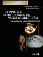 Seminars in Cardiothoracic and Vascular Anesthesia
