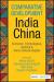 Comparative Development of India & China
