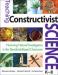 Teaching Constructivist Science, K-8