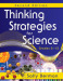 Thinking Strategies for Science, Grades 5-12
