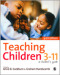 Teaching Children 3-11