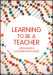 Learning to be a Teacher