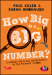 How Big is a Big Number?
