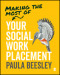 Making the Most of Your Social Work Placement