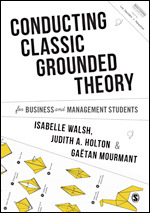 Conducting Classic Grounded Theory for Business and Management Students
