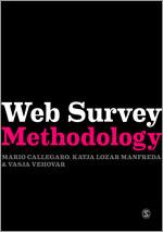 Callegaro's Web Survey Methodology
