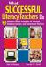 What Successful Literacy Teachers Do