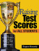 Raising Test Scores for All Students