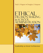 Ethical Decision Making in School Administration | SAGE Publications Inc